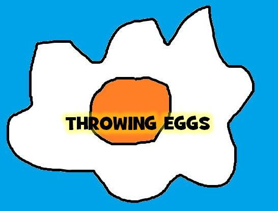 THROWINGEGGS