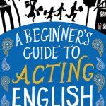 Next: Advanced Acting English.